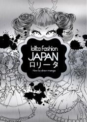 Lolita Fashion Japan - How to Draw Manga (Artbook)