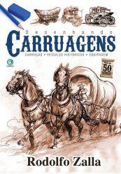 Desenhando Carruagens - Carroças - Veículos Históricos - Equipagem