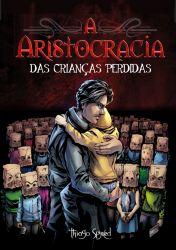 A Aristocracia das Crianças Perdidas