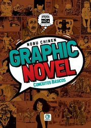 Graphic Novel - Conceitos Básicos - Nobu Chinen Ed. Criativo
